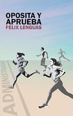 Oposita y Aprueba – Félix Lenguas [PDF]