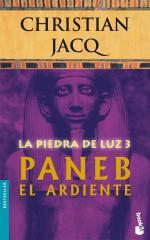 Paneb el ardiente – Christian Jacq [PDF]