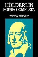 Poesía completa. Edición bilingüe – Friedrich Hölderlin [PDF]