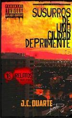 Susurros de una ciudad deprimente [18 Relatos] – J. C. Duarte [PDF]