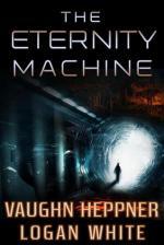 The Eternity Machine – Vaughn Hepper, Logan White [PDF] [English]
