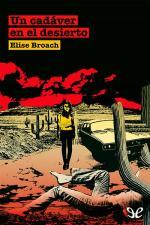 Un cadáver en el desierto – Elise Broach [PDF]