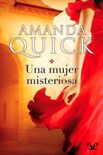 Una mujer misteriosa – Amanda Quick [PDF]