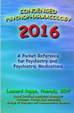 Condensed Psychopharmacology 2016: A Pocket Reference for Psychiatry and Psychotropic Medications – Leonard Rappa [PDF] [English]