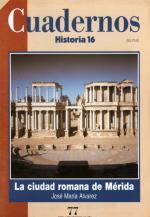 Cuadernos Historia 16 #77 de 100 – La Ciudad Romana de Merida, 1996 [PDF]