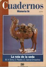 Cuadernos Historia 16 #80 de 100 – La Ruta De La Seda, 1996 [PDF]