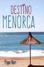Destino Menorca – Pippa Murt [PDF]