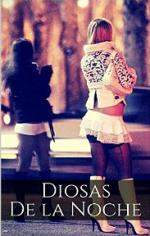 Diosas de la Noche: Prostitutas Teniendo Sexo Sin Limites (Meretrices Sin Limites nº 1) – Cleopatra Bermudez [PDF]