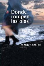Donde rompen las olas – Claudie Gallay [PDF]