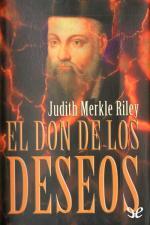 El don de los deseos – Judith Merkle Riley [PDF]