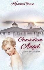 Guardian Angel: Zwischen Leben und Licht – Kirsten Greco [PDF] [German]