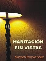 Habitación sin vistas – Maribel Romero Soler [PDF]