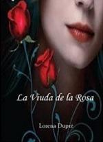 La viuda de la rosa – Lorena Dupré [PDF]