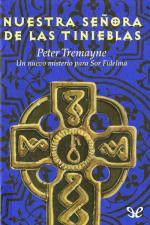 Nuestra señora de las tinieblas – Peter Tremayne [PDF]