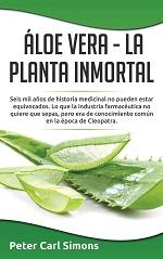 Áloe Vera: La planta inmortal – Peter Carl Simons [PDF]