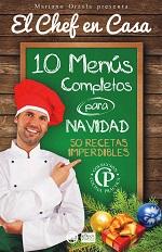 10 Menús completos para Navidad: 50 Recetas Imperdibles – Mariano Orzola [PDF]