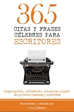 365 citas y frases célebres para escritores – J. A. Cabrera [PDF]