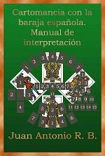 Cartomancia con la baraja española: Manual de interpretación – Juan Antonio R. B. [PDF]