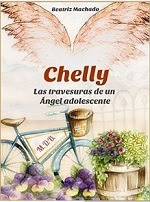Chelly: Las travesuras de un ángel adolescente – Beatriz Machado [PDF]