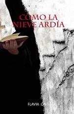 Como la nieve ardia – Flavia Onis [PDF]