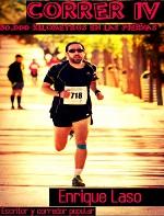 Correr IV: 50.000 kilómetros en las piernas – Enrique Laso [PDF]