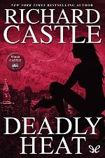 Deadly Heat – Richard Castle [PDF] [English]