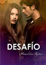Desafío: Bajo el cielo púrpura de Roma Mírame y Dispara 4 – Alessandra Neymar [PDF]