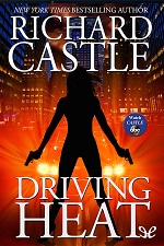 Driving Heat – Richard Castle [PDF] [English]