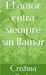 El amor entra siempre sin llamar – Cristina Po. V [PDF]
