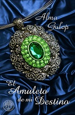 El amuleto de mi destino – Alma Gulop [PDF]