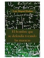 El hombre que se defendía tocando las maracas – Luis Miguel Rufino [PDF]