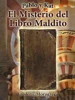 El misterio del libro maldito (Pablo y Kat #1) – Frederic Moragrega [PDF]