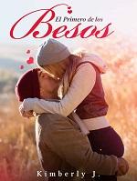 El primero de los besos – Kimberly J. [PDF]