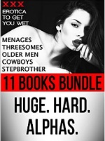 Erotica: 2nd Edition! BIG MEN Huge. Hard. Alphas. Steamy Romance Fiction Short Stories for Women (11 Book Bundle + Bonus Story of Naughty Sex Tales) (Menages, … Men, Cowboys, Stepbrother) – Big Alphas [PDF] [English]