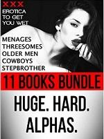 Erotica: 2nd Edition! BIG MEN Huge. Hard. Alphas. Steamy Romance Fiction Short Stories for Women (11 Book Bundle + Bonus Story of Naughty Sex Tales) (Menages, … Men, Cowboys, Stepbrother) – Big Alphas [PDF] [English]