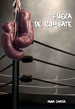 Fuera de combate – Anna Garcia [PDF]