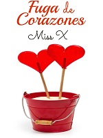 Fuga de corazones – Miss X [PDF]