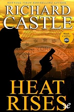 Heat Rises – Richard Castle [PDF] [English]