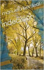 Indecisión – Manuela Berdeal [PDF]
