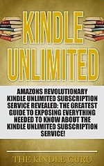 Kindle Unlimited: The Greatest Guide To Exposing Everything Needed To Know About Kindle Unlimited Subscription Service (kindle unlimited, kindle subscription, … unlimited, amazon kindle) – Bryan Woolrich [PDF] [English]