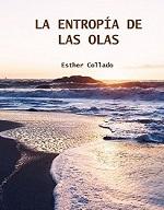 La Entropía de las Olas – Esther Collado [PDF]