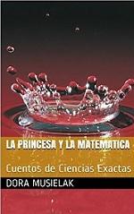 La Princesa y la Matemática: Cuentos de Ciencias Exactas – Dora Musielak [PDF]