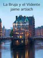La bruja y el vidente – Jaime Artiach [PDF]