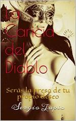 La caricia del Diablo: Será la presa de tu propio deseo – Sergio Tapia [PDF]