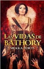 Las vidas de Báthory – Sirkka Ports [PDF]