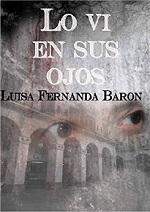 Lo vi en sus ojos – Luisa Fernanda Barón [PDF]