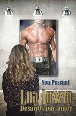 Los Irwin: Desafios por amor – Noa Pascual [PDF]