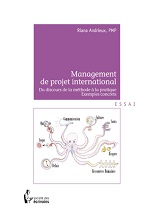 Management de project international: Du discours de la méthode a la pratique Exemples concrets – Riana Andrieux [French] [PDF]