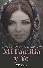 Mi familia y Yo La historia de una novia por correo – VD Cain [PDF]