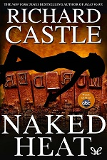 Naked Heat – Richard Castle [PDF] [English]